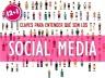12+1 CLAVES PARA ENTENDER QUÉ SON LOS SOCIAL MEDIA _comunica2punto0